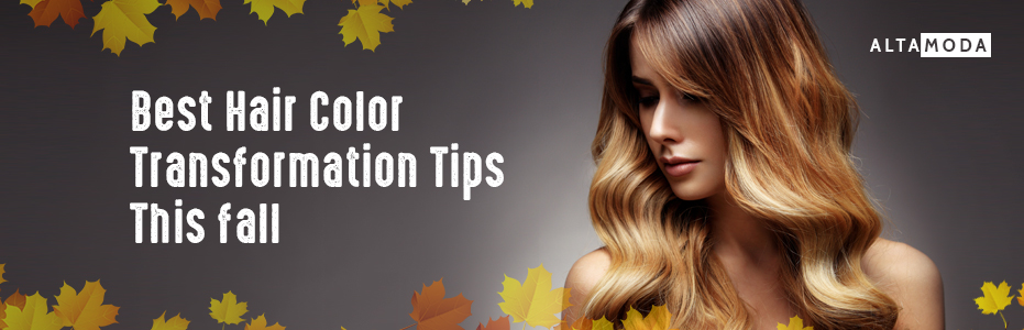 Best Hair Color Transformation Tips This Fall