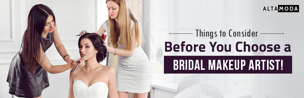 Things to Consider Before You Choose a Bridal Makeup Artist!